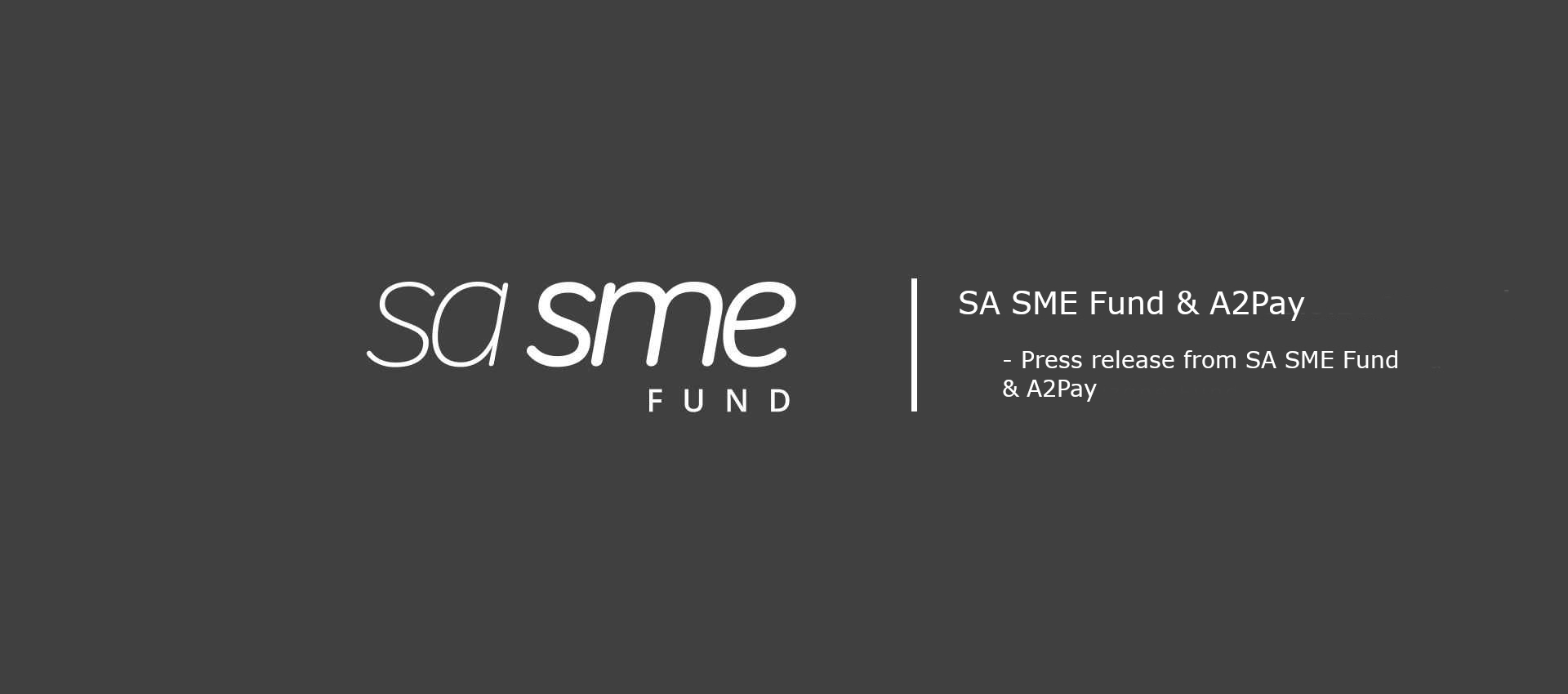 SA SME Fund investment in A2Pay to drive growth, financial inclusion for spazas